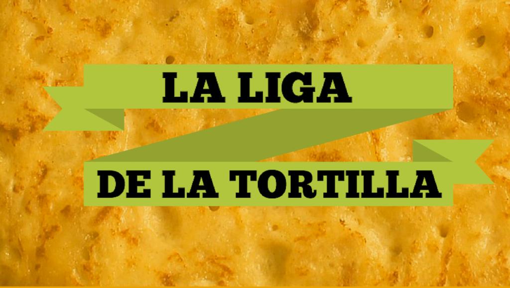 Presentamos La liga de la tortilla