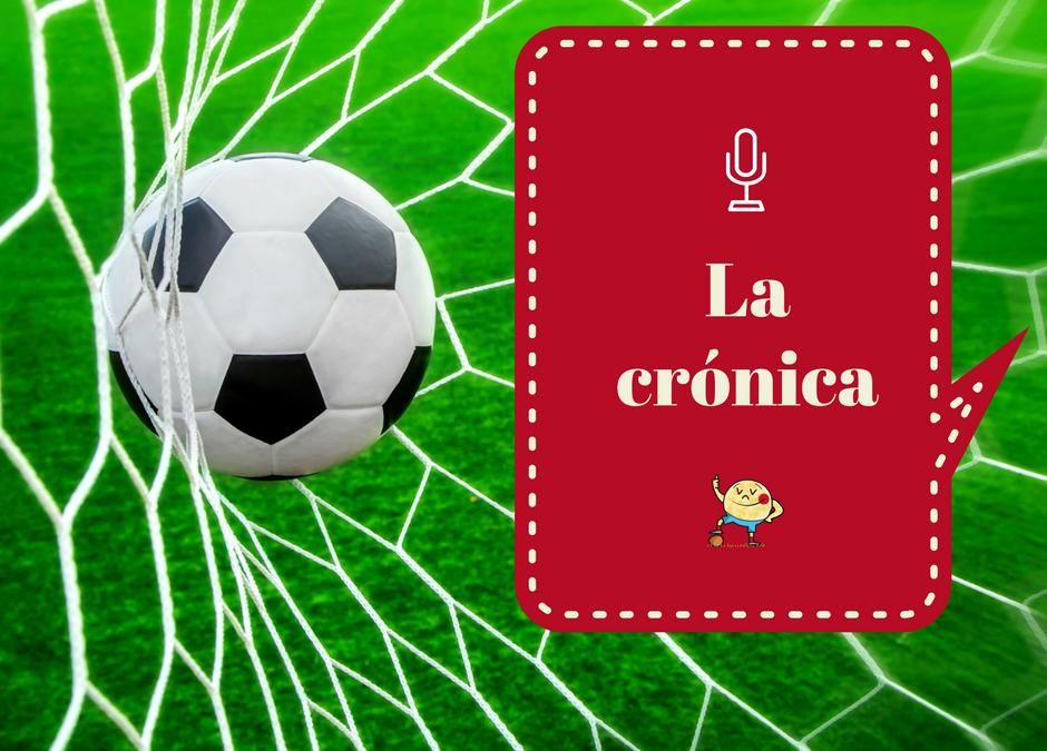 La crónica (treintadosavos de final 2018)